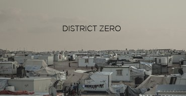 DISTRICT ZERO_Trailer