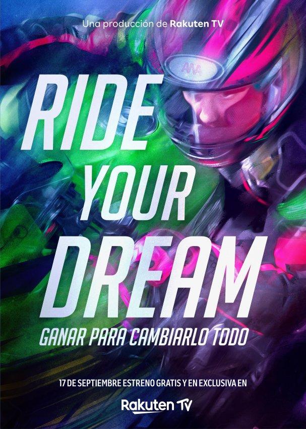 RIDE YOUR DREAM. PREMIERE