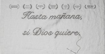 HASTA MAÑANA, SI DIOS QUIERE